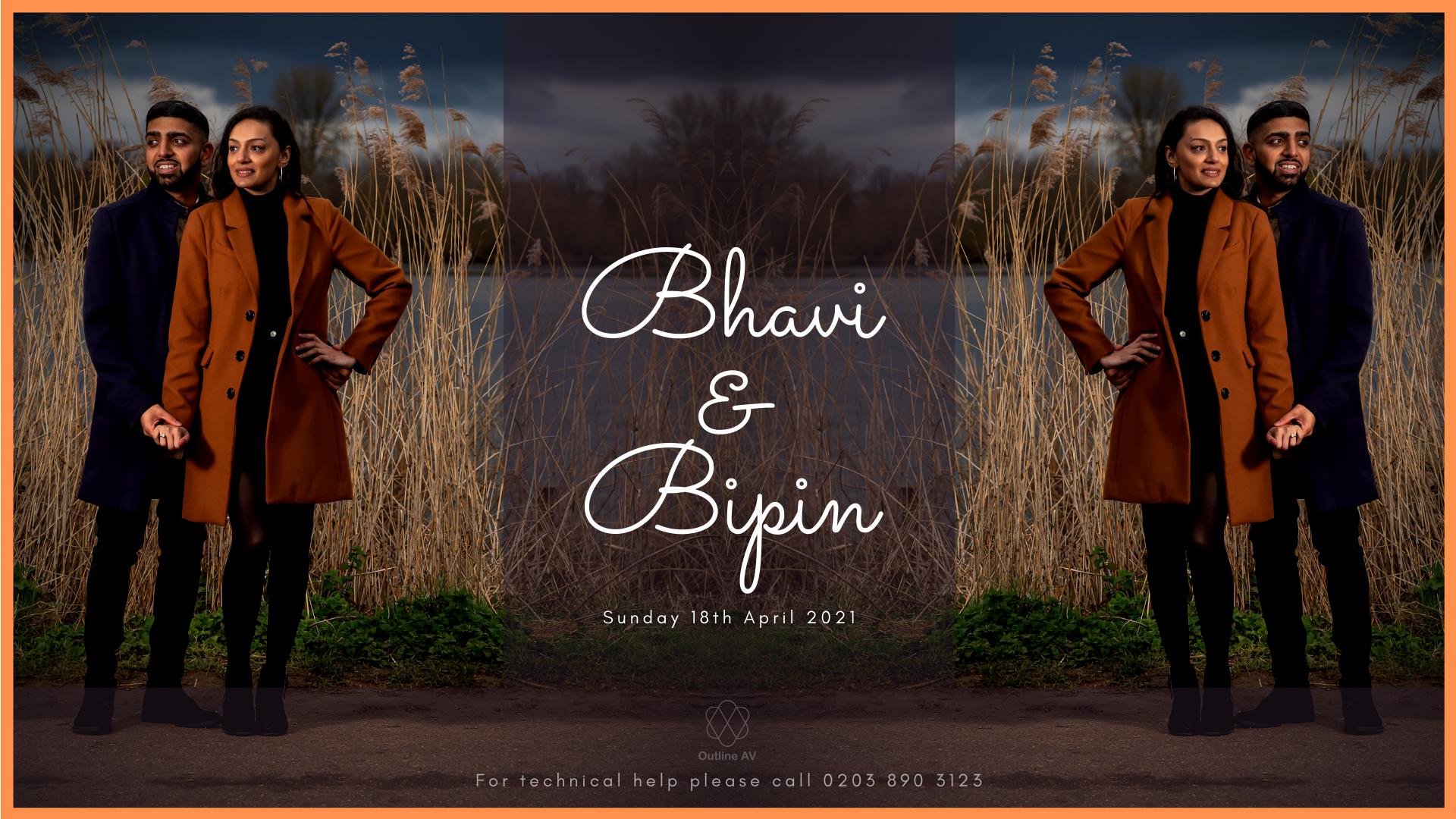 Bhavi & Bipin - Live Stream