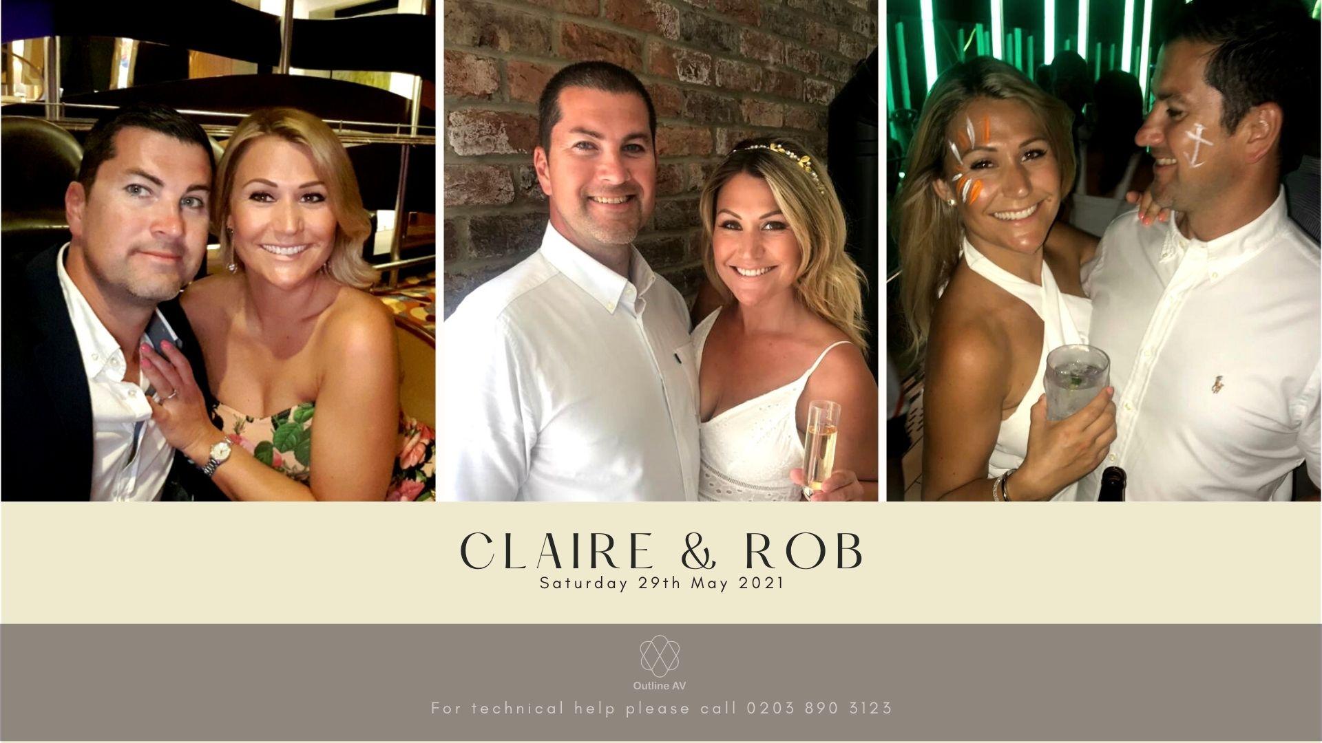Claire & Rob - Live Stream