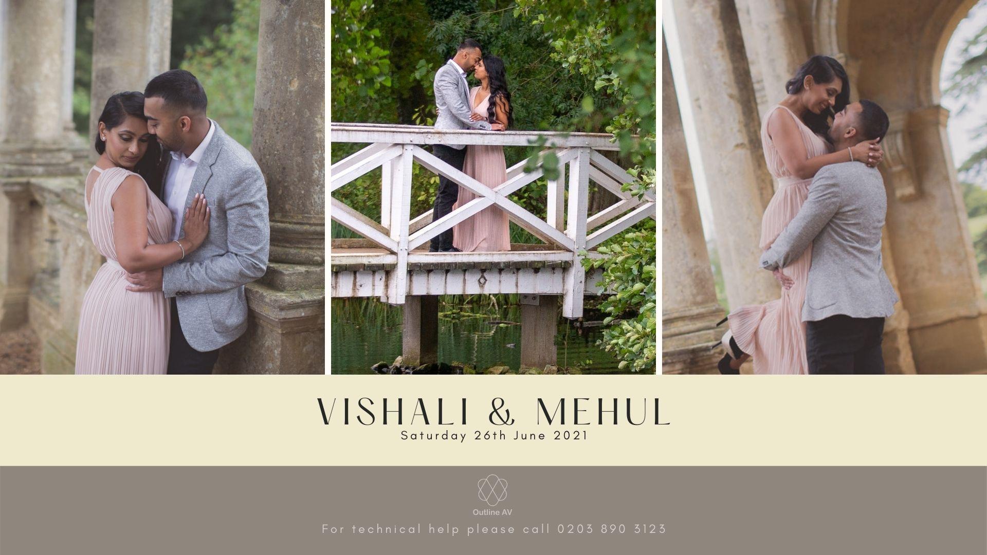 Vishali & Mehul - Live Stream